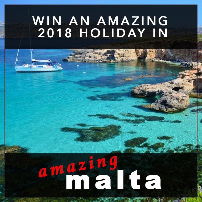Win amazing 10 day 5* holiday to Malta