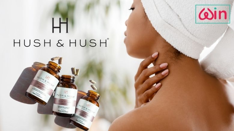 Win Skin Supplements worth €130 from Hush and Hush