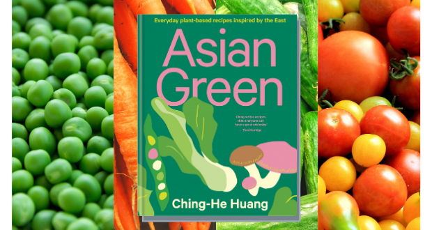 Win a copy of Asian Green: Everyday Plant-based Recipes by Ching He Huang