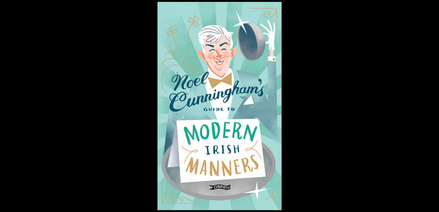 Win a copy of Noel Cunningham's Guide to Modern Irish Manners
