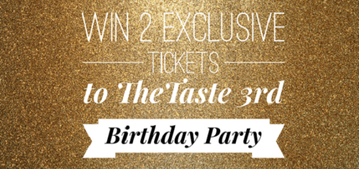 Win 2 Exclusive Tickets To TheTaste's 3rd Birthday Party at Fade Street Social