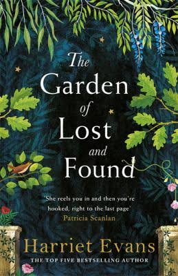 Win a copy of The Garden of Lost and Found by Harriet Evans