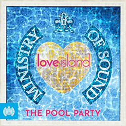 Win a copy of the Ministry of Sound / Love Island - The Pool Party album