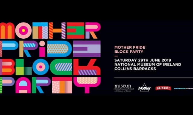 Win Tickets to The Mother Pride Block Party at the National Museum of Ireland on Saturday 29th June