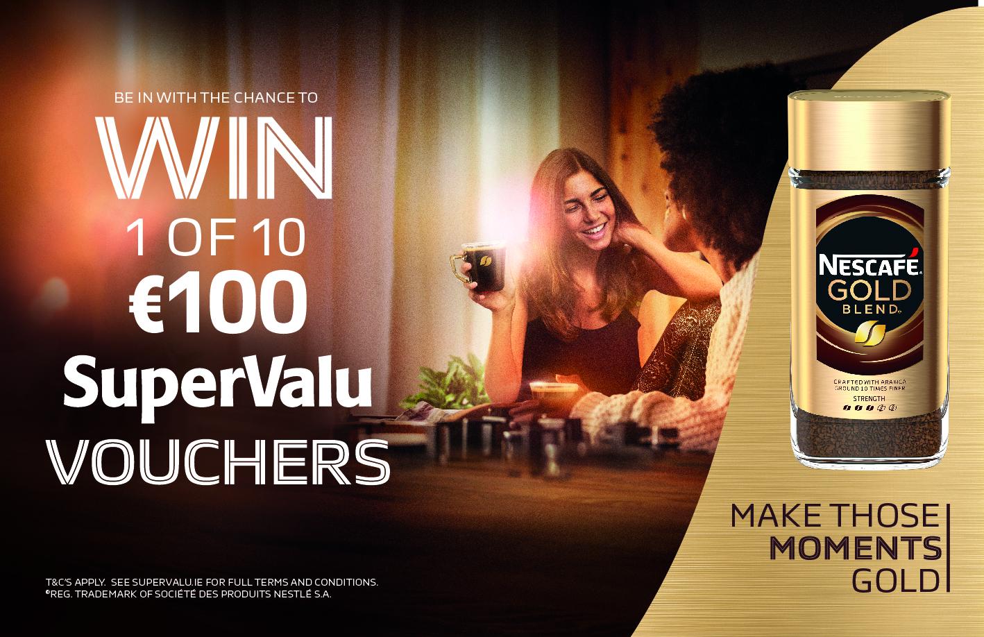 Win 1 of 10 €100 SuperValu Vouchers with Nescafé Gold Blend