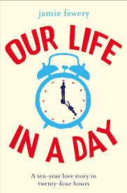 Win a copy of Our Life in A Day by Jamie Fewery