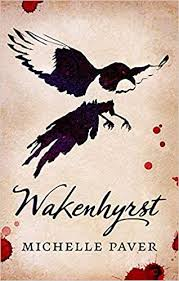 Win a copy of Wakenhyrst by Michelle Paver
